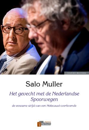 Salo Muller: Het gevecht met de Nederlandse Spoorwegen