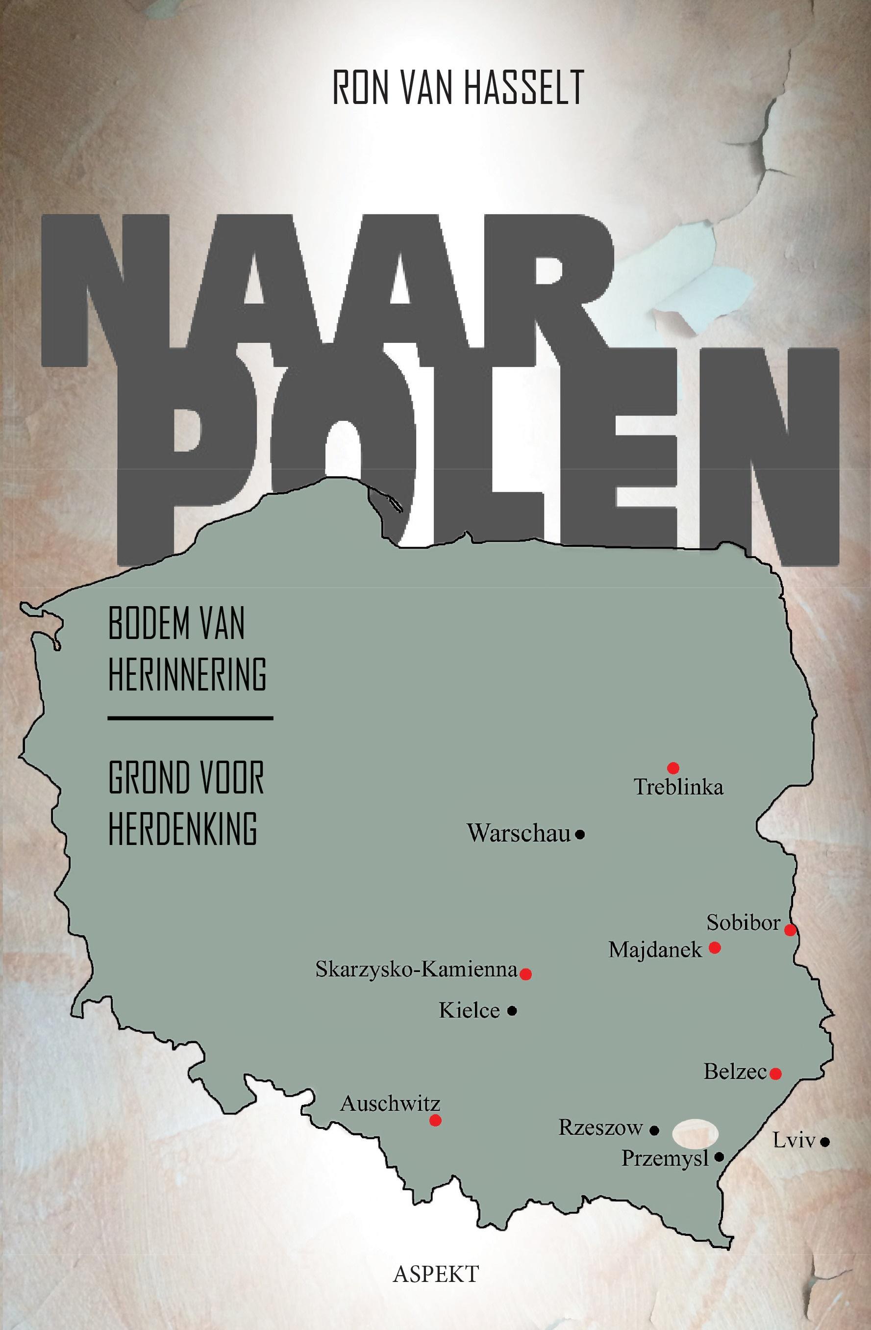Naar Polen: Bodem van Herinnering, Grond voor Herdenking.